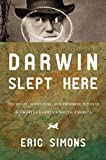 Darwin Slept Here: Discovery, Adventure, and Swimming Iguanas in Charles Darwin's South America