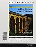 img - for New History of Social Welfare, Books a la Carte Plus MyLab Search with eText -- Access Card Package (Connecting Core Competencies) book / textbook / text book