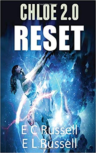 Reset: Chloe 2 0 (Cohort) (9781974054510): E L     - Amazon com