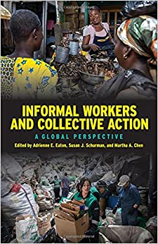 Book Informal Workers and Collective Action: A Global Perspective