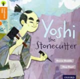 img - for Oxford Reading Tree Traditional Tales: Level 6: Yoshi the Stonecutter book / textbook / text book