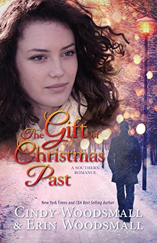The Gift Of Christmas Past: A Southern Romance