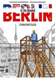 BERLIN –  A City Divided: Chronicles