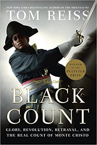 Betrayal and the Real Count of Monte Cristo The Black Count: Glory Revolution