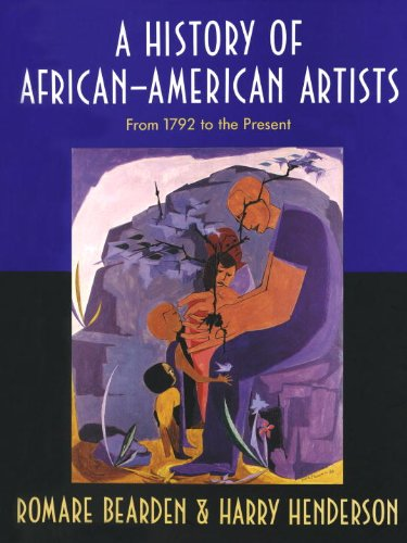 Famous American Artist - A History of African-American Artists: From 1792 to the Present