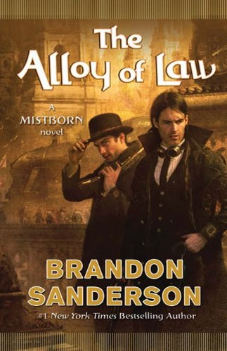 : The Alloy of Law: A Mistborn Novel