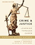 Crime and Justice, Carolyn Boyes-Watson, 1442220899