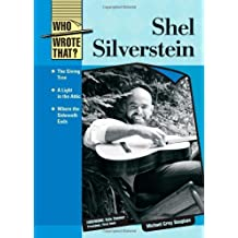 Shel Silverstein (Who Wrote That?) by Michael Gray Baughan (2008-07-01)