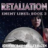 Retaliation: Enemy Lines, Book 3