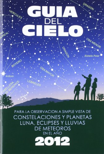 Descargar Libro Guia Del Cielo 2012 Pedro Velasco