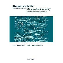 Du mot au texte- От слова к тексту: Etudes slavo-romanes- Славяно- романские разыскания