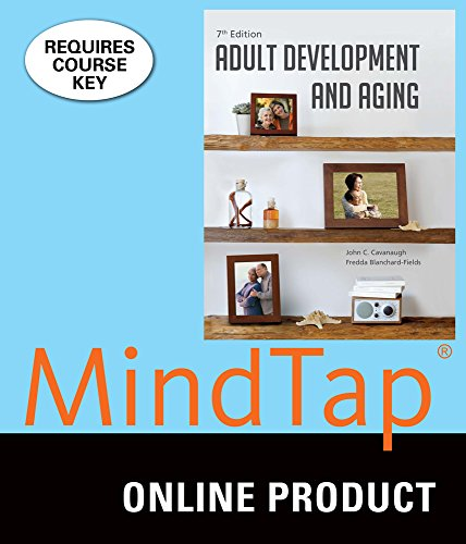 MindTap Psychology for Cavanaugh/Blanchard-Fields' Adult Development and Aging, 7th Edition