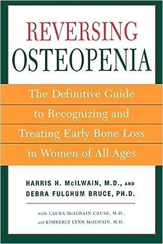Reversing Osteopenia Harris Mcilwain Debra Fulghum Bruce Laura