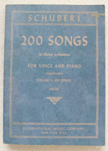 (200 Songs in Three Volumes For Voice and Piano, Volume 1: 100 Songs (High))
