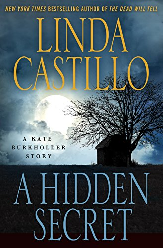 A Hidden Secret: A Kate Burkholder Short Story (Kindle Single) by [Castillo, Linda]