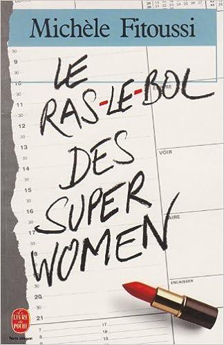 En ligne téléchargement Le ras-le-bol des super women pdf, epub ebook