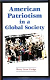 img - for American Patriotism in a Global Society (SUNY Series in Global Politics) (Suny Series in Global Politics African Studies; 180) book / textbook / text book