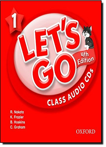 Let's Go 1 Class Audio CDs: Language Level: Beginning to High Intermediate.  Interest Level: Grades K-6.  Approx. Reading Level: K-4