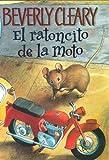El ratoncito de la moto / The Mouse And the Motorcycle
