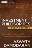 img - for Investment Philosophies: Successful Strategies and the Investors Who Made Them WorkInvestment Philosophies book / textbook / text book