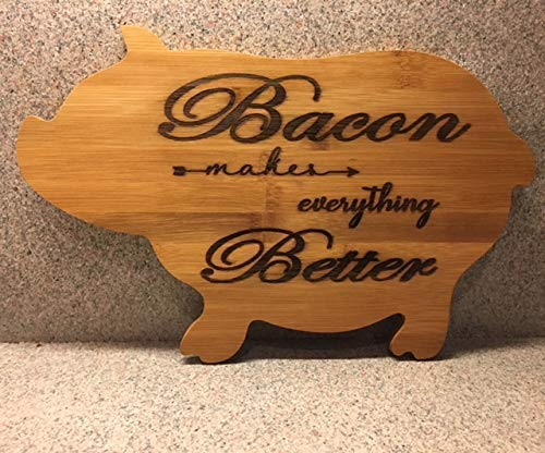 Bamboo Pig and Bacon Cutting Board, Bacon Makes Everything Better, Kitchen Decor and New Home Gift