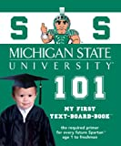 Michigan State University 101, Brad M. Epstein, 1932530142