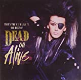 That's The Way I Like It: The Best Of by DEAD OR ALIVE (2010-11-02)