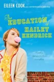 The Education of Hailey Kendrick, Eileen Cook, 1442413263