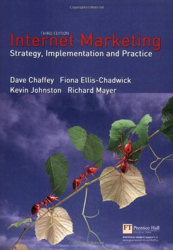 Internet Marketing: Strategy, Implementation and Practice (3rd Edition)