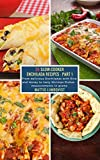 25 Slow-Cooker Enchilada Recipes - Part 1: From delicious Enchiladas with Rice and Honey to tasty Shrimps Dishes - measurements in grams