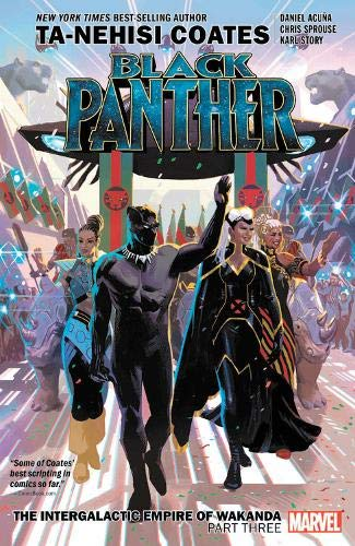 Book cover from Black Panther Book 8: The Intergalactic Empire of Wakanda Part Three by Ta-Nehisi Coates