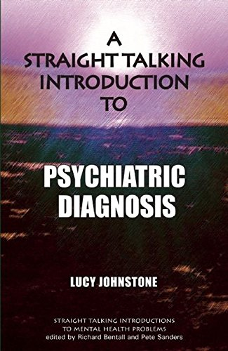 Straight Talking Introduction to Psychiatric Diagnosis (Straight Talking Introductions)