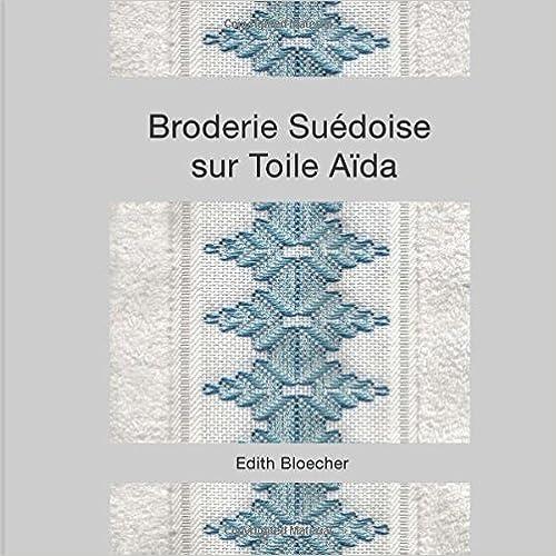 Livres gratuits en ligne Broderie Suedoise sur Toile Aida epub, pdf