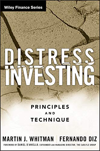 Distress Investing: Principles and Technique (Wiley Finance Book 397)