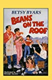 Beans on the Roof, Betsy Byars, 0812487788