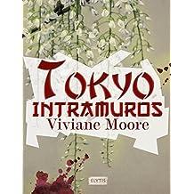 Tokyo Intramuros: Polar noir (French Edition)