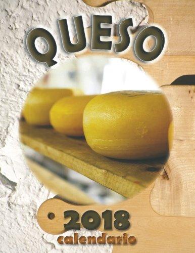 Queso 2018 Calendario (Edicion Espana) (Spanish Edition)