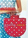 Pretty sacs par Dupuy