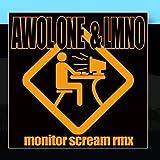 Monitor Scream Feat. LMNO by AWOL ONE
