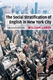 The Social Stratification of English in New York City, Labov, William, 0521528054