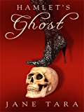 Hamlet's Ghost: Shakespeare Sisters