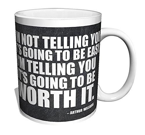 Arthur Williams Inspirational Motivational Businessman Executive Celebrity Quote Ceramic Gift Coffee Tea Cocoa Mug (11 OZ C HANDLE CERAMIC MUG) - Executive Coffee Mug