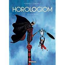 HOROLOGIOM T.05 : LE GRAND ROUAGE, N.E.
