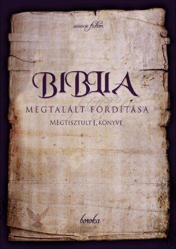 Biblia Megtalált Fordítása boroka