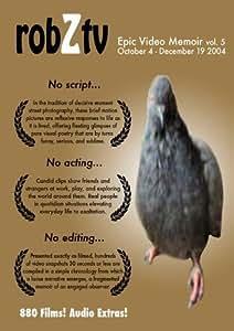 robZtv vol.5 : October 4 - December 19 2004