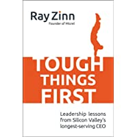 Zinn, R: Tough Things First: Leadership Lessons from Silicon
