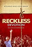 img - for Reckless Devotion: 365 Days of Inspiration book / textbook / text book