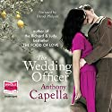 The Wedding Officer Audiobook by Anthony Capella Narrated by Daniel Philpott