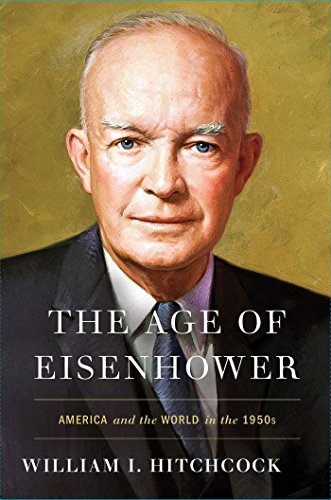 The Age of Eisenhower: America and the World in the 1950s cover