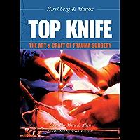 TOP KNIFE: The Art & Craft of Trauma